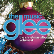 Glee: The Music, The Christmas Album, Vol. 4 - EP - Glee Cast - Glee Cast