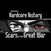 Episode 8 - Scars of the Great War (feat. Dan Carlin) - Dan Carlin's Hardcore History