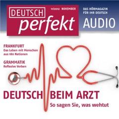 Deutsch perfekt Audio. 11/2012: Deutsch lernen Audio - Zu Gast sein