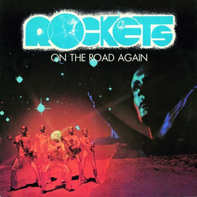 On the Road Again - Rockets