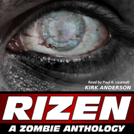 RIZEN: Tales of the Zombie Apocalypse (Unabridged) audiobook