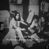 Dave Van Ronk - Hesitation Blues