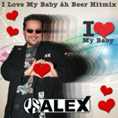 I Love My Baby äh Beer Hitmix