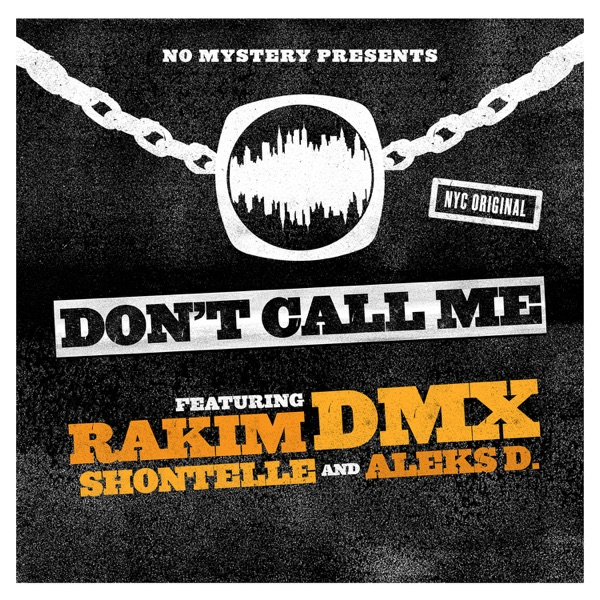 Don't Call Me (feat. Shontelle) - Single
