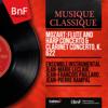 Mozart: Flute and Harp Concerto & Clarinet Concerto, K. 622 (Stereo Version) - Ensemble instrumental Jean-Marie Leclair, Jean-François Paillard & Jean-Pierre Rampal