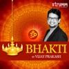 Bhakti by Vijay Prakash