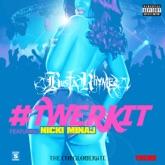 #Twerkit (feat. Nicki Minaj) - Single