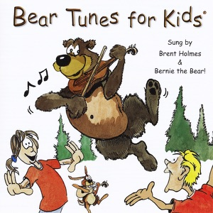 Brent Holmes & Bernie the Bear - A Bear With a Fiddle In the Middle of the Woods