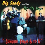 Big Sandy & His Fly-Rite Boys - When I Found You