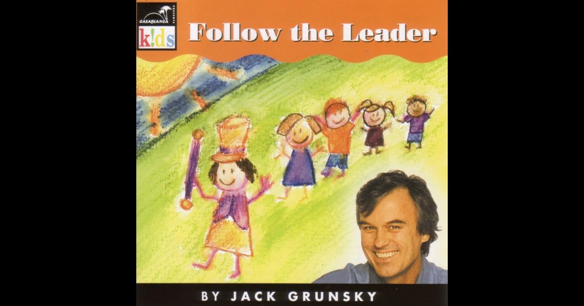 Good Morning Sunshine Jack Grunsky : Follow the leader by jack grunsky on apple music