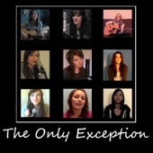 The Only Exception - Single