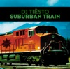 Suburban Train - EP, Tiësto