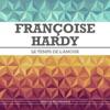 Le temps de l'amour, Françoise Hardy