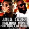 America s Most Wanted feat Rick Ross DJ Khaled Single