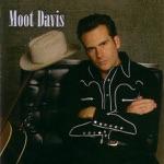 Moot Davis - Thanks for Breakin' My Heart
