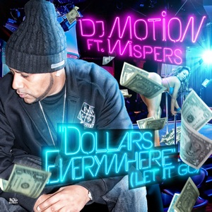 Dollars Everywhere (Let It Go) [feat. Wispers] - Single Mp3 Download