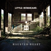 Little Hurricane - Haunted Heart