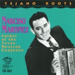 Tejaño Roots: Father of the Texas-Mexican Conjunto