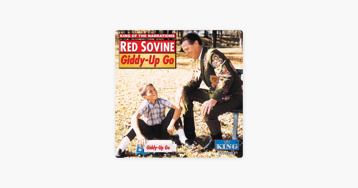 ‎Giddy-Up-Go by Red Sovine