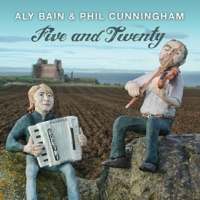 Five and Twenty by Aly Bain & Phil Cunningham on Apple Music