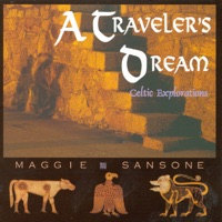 A Traveler's Dream - Celtic Explorations by Maggie Sansone on Apple Music
