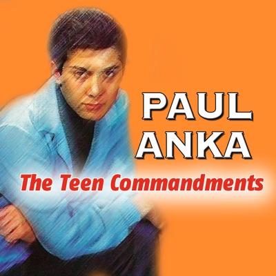 Paul Anka - The Teen Commandments - Paul Anka