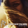 Where Have You Been (Remixes) - EP ジャケット写真