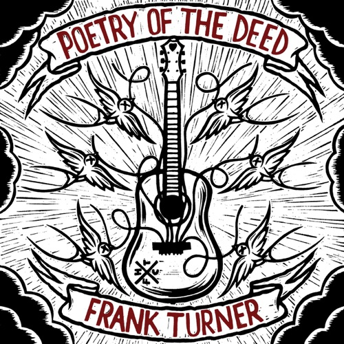 Frank Turner - Poetry of the Deed (Deluxe Version)
