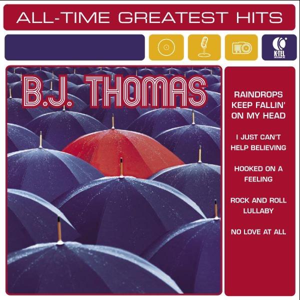 B J Thomas - Hooked On A Feeling