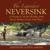 Justin Askins (Editor) - The Legendary Neversink: A Treasury of the Best Writing about One of America's Great Trout Rivers (Unabridged)  artwork