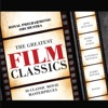 Greatest Film Classics, Royal Philharmonic Orchestra