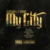 My City feat N O R E 2 Chainz Cityboy Dee Bun B Mack Maine Gunplay Single