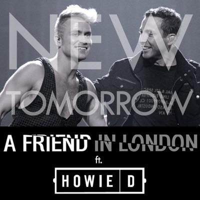 New Tomorrow (feat. Howie D) - Single - A friend in London