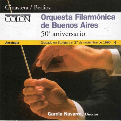 Orquesta Filarmónica de Buenos Aires - 50º Aniversario - Alberto Ginastera