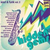 Get Gone Hidden Gems - Rarities, 60's Soul and Funk Vol. 2