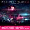 A State of Trance 550 (Mixed by Armin van Buuren, Dash Berlin, John O'Callaghan, Arty & Ørjan Nilsen) - Armin van Buuren, Dash Berlin, John O'Callaghan, ARTY & Ørjan Nilsen