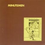 Minutemen - Bob Dylan Wrote Propaganda Songs