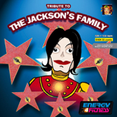 Tribute to The Jackson's Family (126-132 BPM Non-Stop Workout Mix) (32-Count Phrased Instructor Mix)