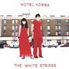 Hotel Yorba - EP, The White Stripes