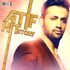 Atif Hit Story songs