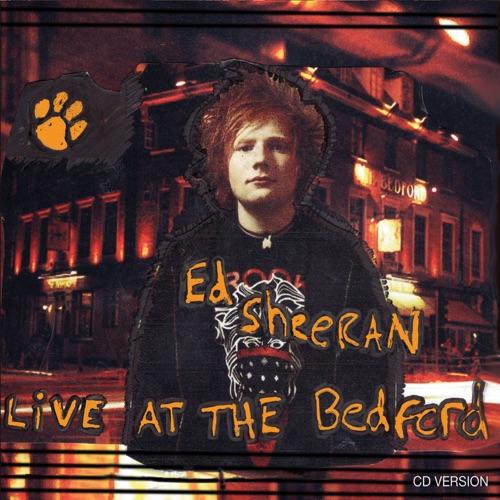 Ed Sheeran - Live at the Bedford - EP