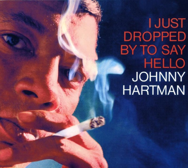 Johnny Hartman - Don't You Know I Care (Or Don't You Care To Know)