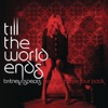 Till the World Ends The Femme Fatale Four Pack Single
