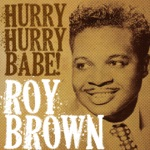 Roy Brown - Up Jumped the Devil