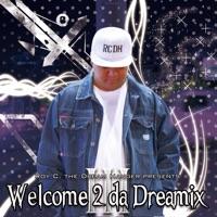 Roy C. - Welcome 2 da Dreamix III