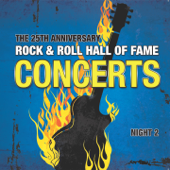 The 25th Anniversary Rock and Roll Hall of Fame Concerts, Vol. 2 (Night 2)