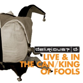 fuse box live & in the can/king of fools delirious?
