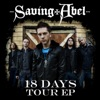 Saving Abel - 18 Days  Acoustic Version