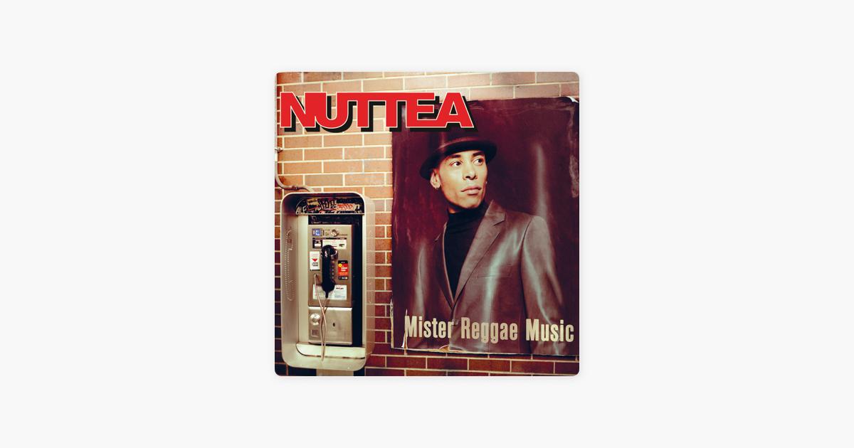 nuttea mister reggae music