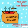 Christmas Biscuits (In Aid of St. Vincent De Paul) - Single, Glen Hansard & Mark Geary